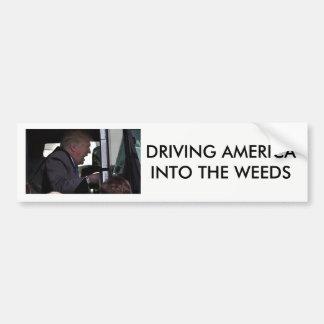 """Autocollant De Voiture """"Conduisant l'Amérique atout d'anti-Donald dans"""