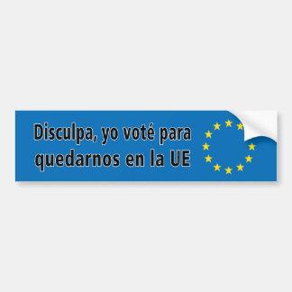 Autocollant De Voiture Disculpa, La UE d'en de quedarnos de Para de voté