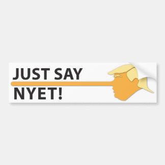 Autocollant De Voiture Dites juste Nyet (sur le blanc)