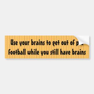 Autocollant De Voiture Employez vos cerveaux pour sortir du football