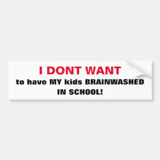 AUTOCOLLANT DE VOITURE ENFANTS CHICS DE BUMPERSTICKER_'BRAINWASHED À