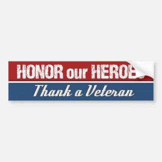 Autocollant De Voiture Honorez nos héros remercient un vétéran militaire