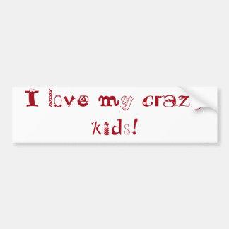 Autocollant De Voiture J'aime mes enfants fous ! adhésif pour pare-chocs