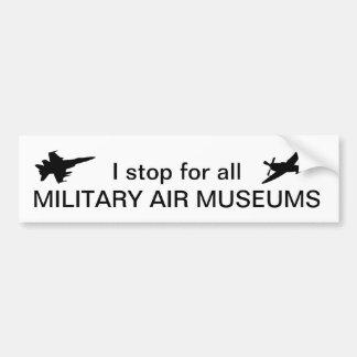 Autocollant De Voiture Je m'arrête pour tous les musées militaires d'air