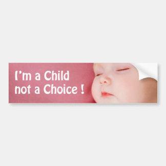 Autocollant De Voiture je suis UN ENFANT PAS UN CHOIX !
