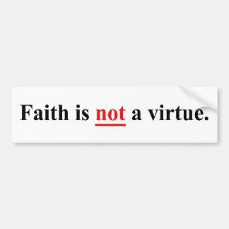 Autocollant De Voiture La foi n'est pas une vertu