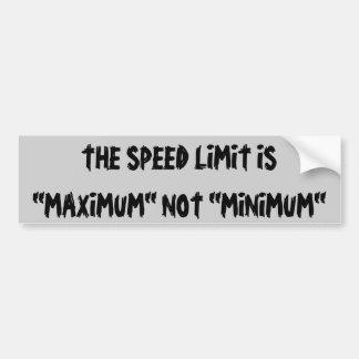 Autocollant De Voiture La limitation de vitesse est non minimum maximum