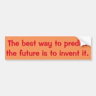 Autocollant De Voiture la meilleure manière de prédire l'avenir est de