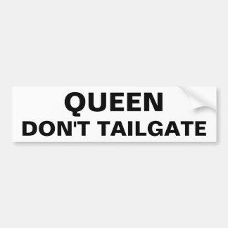 Autocollant De Voiture La Reine ne font pas porte à rabattement arrière