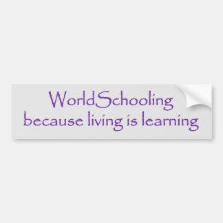 Autocollant De Voiture La vie de Worldschooling apprend l'adhésif pour