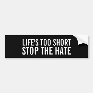 Autocollant De Voiture La vie trop courte, arrêtent l'adhésif pour