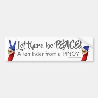 Autocollant De Voiture Laissé il y ait de la paix - un rappel d'un Pinoy