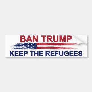 Autocollant De Voiture L'atout d'interdiction gardent les réfugiés