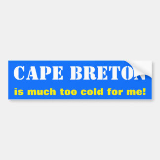 """Autocollant De Voiture Le """"BRETON de CAP est beaucoup trop froid pour moi"""