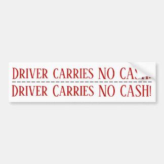 Autocollant De Voiture Le conducteur ne porte AUCUN argent liquide !