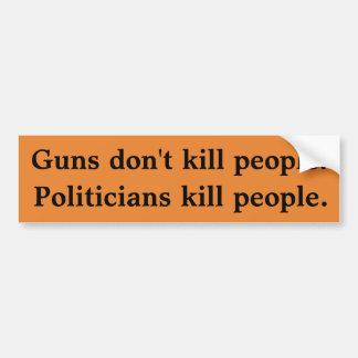 Autocollant De Voiture Les armes à feu ne tuent pas des personnes,