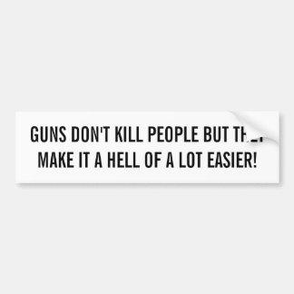 Autocollant De Voiture Les armes à feu ne tuent pas des personnes….