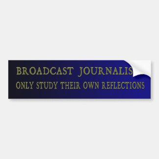 Autocollant De Voiture Les journalistes d'émission étudient seulement
