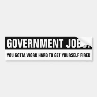 Autocollant De Voiture Les travaux de gouvernement que vous avez obtenu