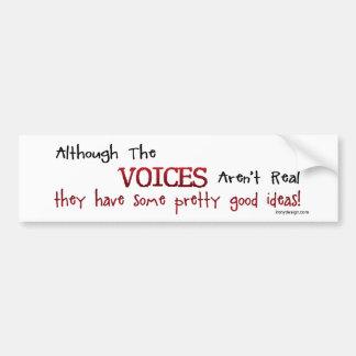 Autocollant De Voiture Les voix ne sont pas vraie énonciation drôle