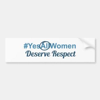 Autocollant De Voiture Les #YesAllWomen méritent le respect