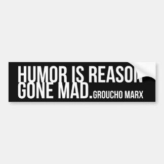 Autocollant De Voiture L'humour est raison folle - Groucho Marx