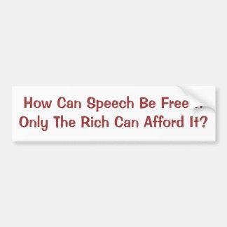 Autocollant De Voiture Liberté de parole pour des riches seulement