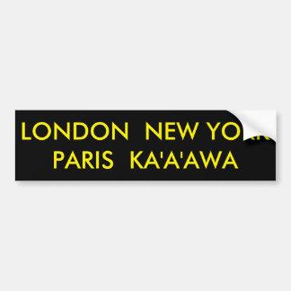 AUTOCOLLANT DE VOITURE LONDRES NEW YORK PARIS KA'A'AWA