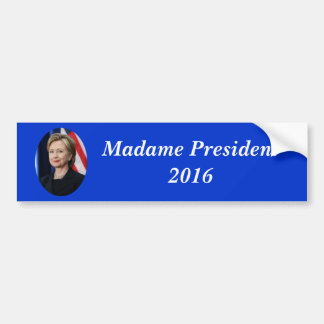 Autocollant De Voiture Madame le président 2016 de Hillary Clinton