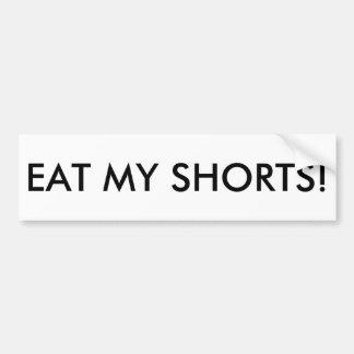 Autocollant De Voiture mangez mon bumpersticker de shorts