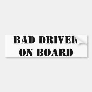 Autocollant De Voiture Mauvais conducteur À BORD