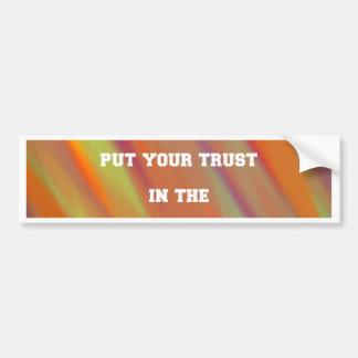 Autocollant De Voiture Mettez votre confiance dans l'univers