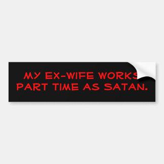 Autocollant De Voiture Mon ex-femme travaille à temps partiel comme Satan