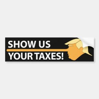 Autocollant De Voiture Montrez-nous vos impôts (sur le noir)
