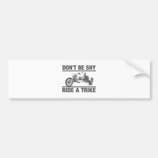 Autocollant De Voiture Ne soyez pas timide, montent un tricycle