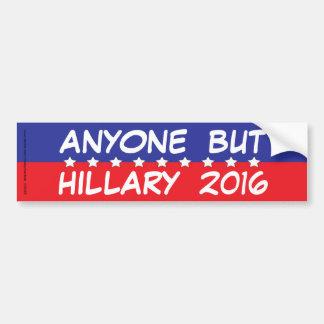 Autocollant De Voiture N'importe qui mais Hillary 2016