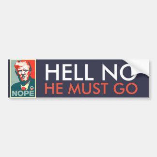 """Autocollant De Voiture """"Non"""" il doit aller attaquent anti Donald Trump"""