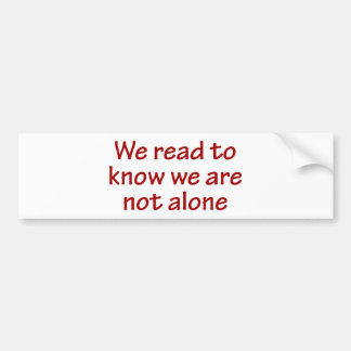Autocollant De Voiture Nous lisons pour savoir que nous ne sommes pas