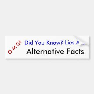 Autocollant De Voiture OMG vous avez su, les mensonges sont des faits