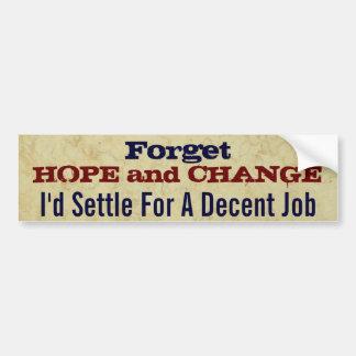 Autocollant De Voiture Oubliez l'espoir et changez