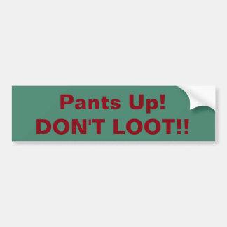 Autocollant De Voiture Pantalon ! Ne pillez pas ! bumpersticker