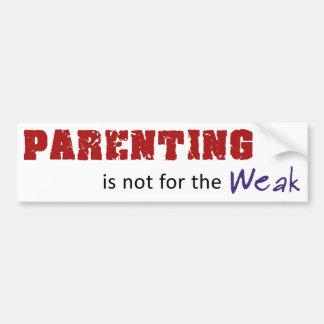 Autocollant De Voiture Parenting n'est pas pour le faible