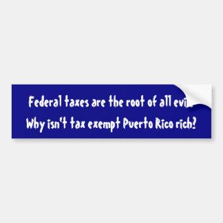Autocollant De Voiture Pourquoi Porto Rico exempt d'impôts n'est-il pas