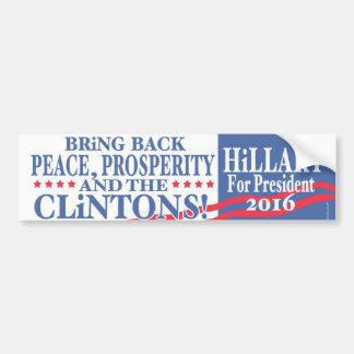 Autocollant De Voiture Prospérité 2016 de Hillary Clinton
