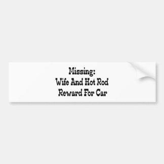 Autocollant De Voiture Récompense absente d'épouse et de hot rod pour la