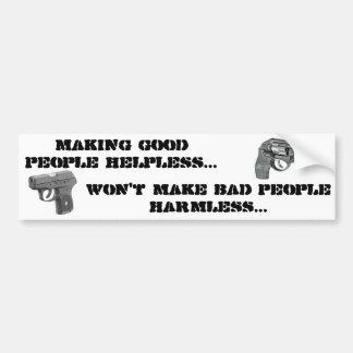 Autocollant De Voiture Rendant de bonnes gens impuissantes….