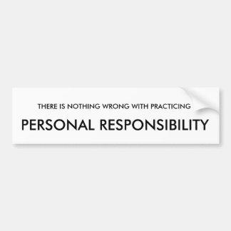 Autocollant De Voiture Rien mal avec la responsabilité personnelle