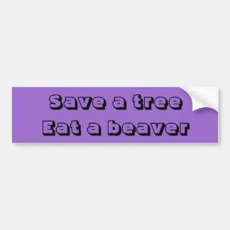 Autocollant De Voiture Sauvez un arbre, mangez un castor
