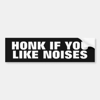 Autocollant De Voiture Si vous aimez des bruits