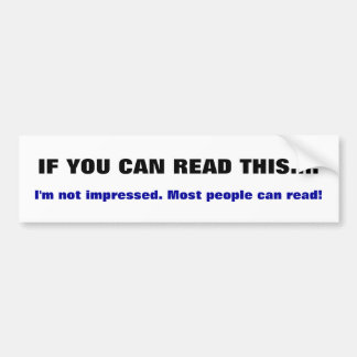 Autocollant De Voiture Si vous pouvez lire ceci. Adhésif pour pare-chocs